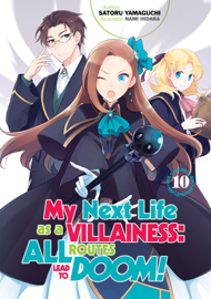 My Next Life as a Villainess: All Routes Lead to Doom! Volume 10