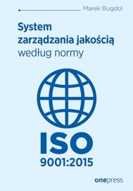 System Zarz Dzania Jako Ci Wed Ug Normy Iso 9001 2015
