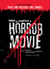 How to Survive a Horror Movie - Seth Grahame-Smith