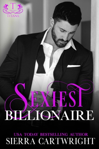 Sexiest Billionaire - Sierra Cartwright - Sierra Cartwright
