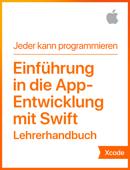 Einführung in die App-Entwicklung mit Swift– Lehrerhandbuch