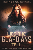 Download and Read Online Lies The Guardians Tell