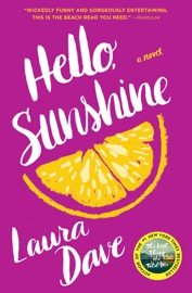 Hello, Sunshine - Laura Dave by  Laura Dave PDF Download