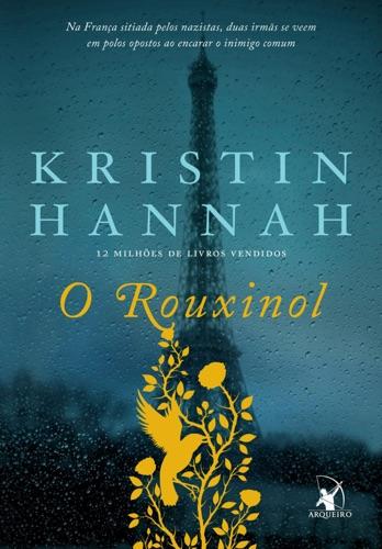 Kristin Hannah - O Rouxinol