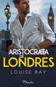 El aristócrata de Londres Book Cover