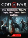 God Of War Game PS4 Walkthrough Wiki PC Trophy Tips Cheats Guide Unofficial
