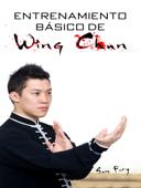 Entrenamiento Básico de Wing Chun Book Cover