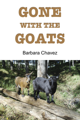 Gone with the Goats - Barbara Chavez book
