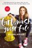 Rachel Hollis - Girl, Wash Your Face artwork