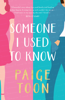 Paige Toon - Someone I Used To Know artwork