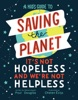 A Kid's Guide To Saving The Planet