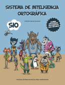 Download and Read Online Sistema de Inteligencia Ortográfica SIO