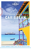 Cruise Ports Caribbean Travel Guide