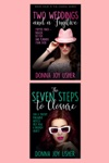 Two Weddings And A Fugitive Book 4 In The Chanel Series Plus The Seven Steps To Closure