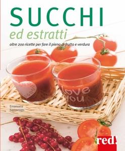 Succhi ed estratti di Emanuela Sacconago Copertina del libro