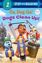 Dogs Clean Up! (Netflix: Go, Dog. Go!)