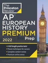 Princeton Review AP European History Premium Prep, 2022