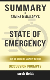 Download and Read Online State of Emergency: How We Win in the Country We Built by Tamika D. Mallory (Discussion Prompts)