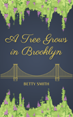 Download and Read Online A Tree Grows in Brooklyn