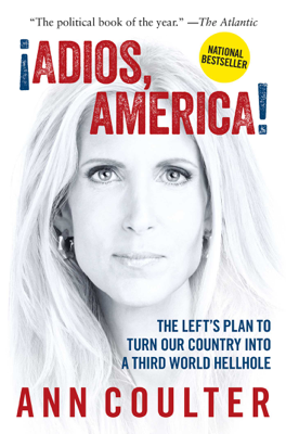 Adios, America - Ann Coulter book