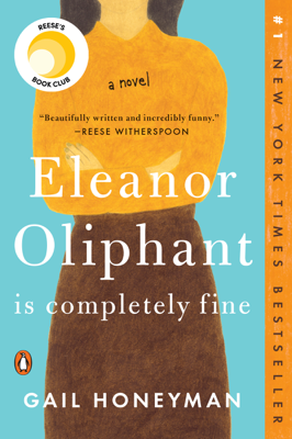 Gail Honeyman - Eleanor Oliphant Is Completely Fine book