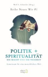 Politik Spiritualit T Die Macht Und Die Weisheit