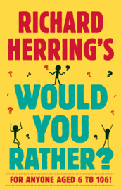Richard Herring's Would You Rather?