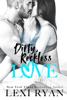 Lexi Ryan - Dirty, Reckless Love artwork