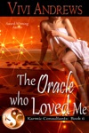 The Oracle Who Loved Me