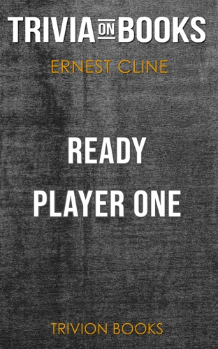 Trivion Books - Ready Player One by Ernest Cline (Trivia-On-Books)