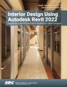 Interior Design Using Autodesk Revit 2022