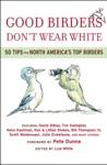 Good Birders Dont Wear White
