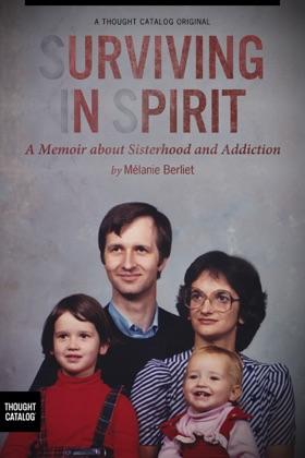 Surviving in Spirit