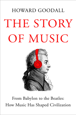 The Story of Music - Howard Goodall book