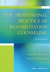 The Professional Practice Of Rehabilitation Counseling Second Edition