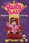 Ruby Lu Empress Of Everything
