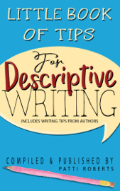 Little Book Of Tips For Descriptive Writing book