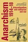 Anarchism 1914-18