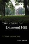 The House On Diamond Hill