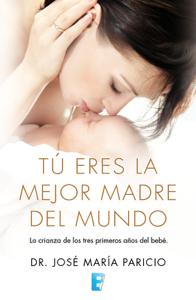 Tú eres la mejor madre del mundo La couverture du livre martien