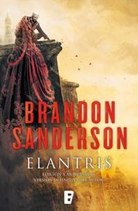 Elantris (edición décimo aniversario: versión definitiva del autor) Book Cover