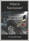What Is Narcissism A Practical Guide To Protecting Yourself