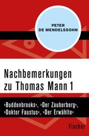 Nachbemerkungen Zu Thomas Mann 1