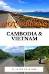 Motorbiking Cambodia  Vietnam