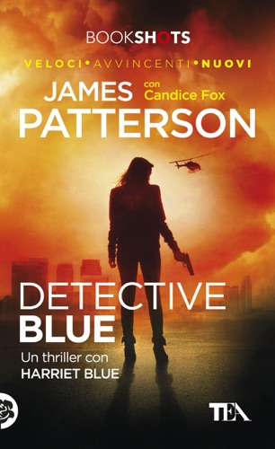 James Patterson & Candice Fox - Detective Blue