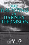 The Haunting Of Barney Thomson