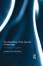 The Miscellany Of The Spanish Golden Age