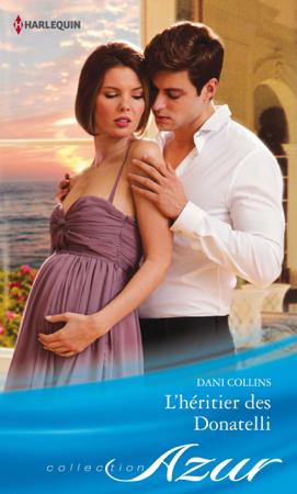 L'héritier des Donatelli - Dani Collins