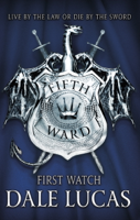 Dale Lucas - The Fifth Ward: First Watch artwork
