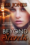 Beyond Secrets The Art Of Murder